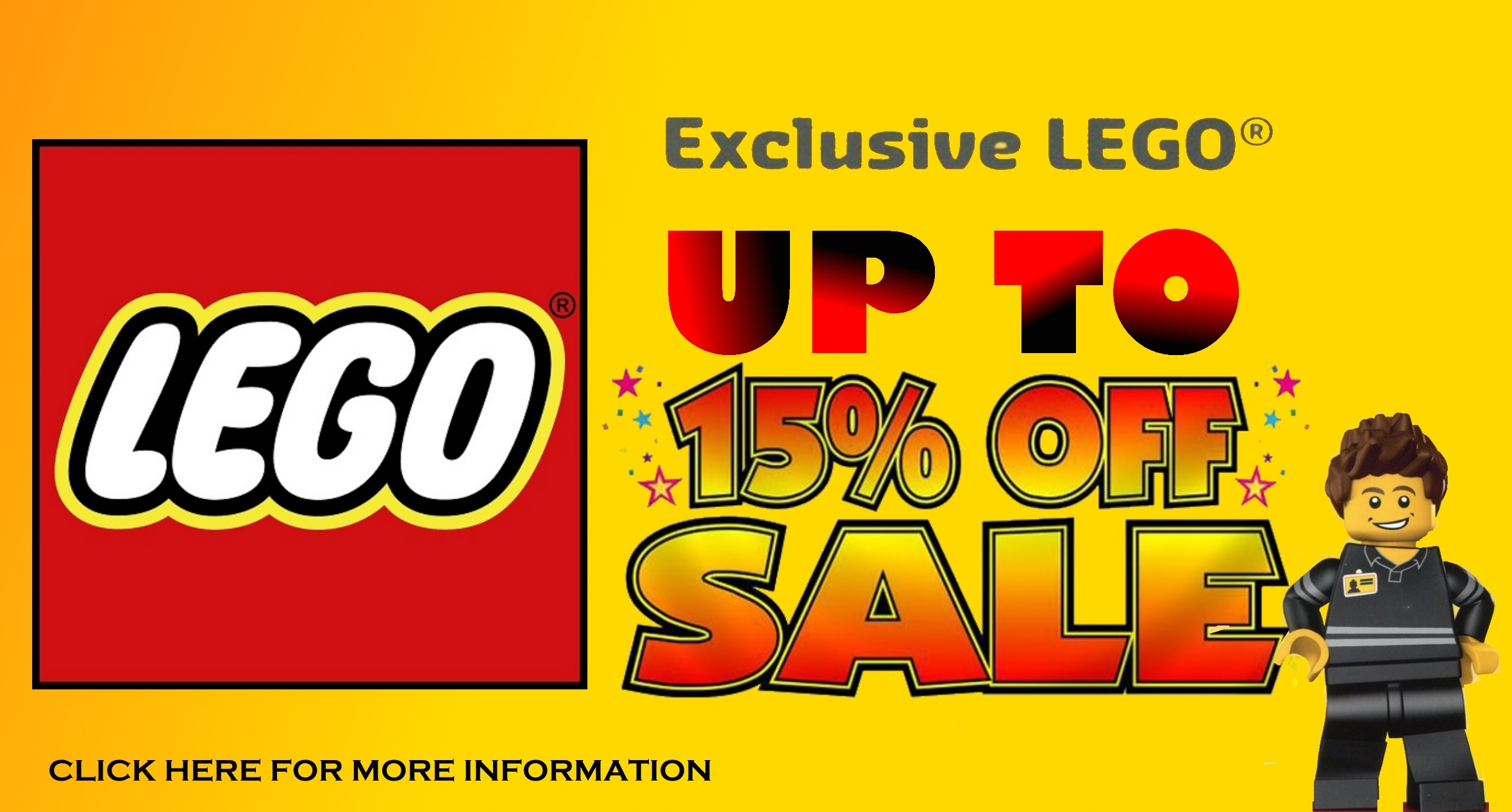 UP TO 15% OFF SALES FOR EXCLUSIVE LEGO