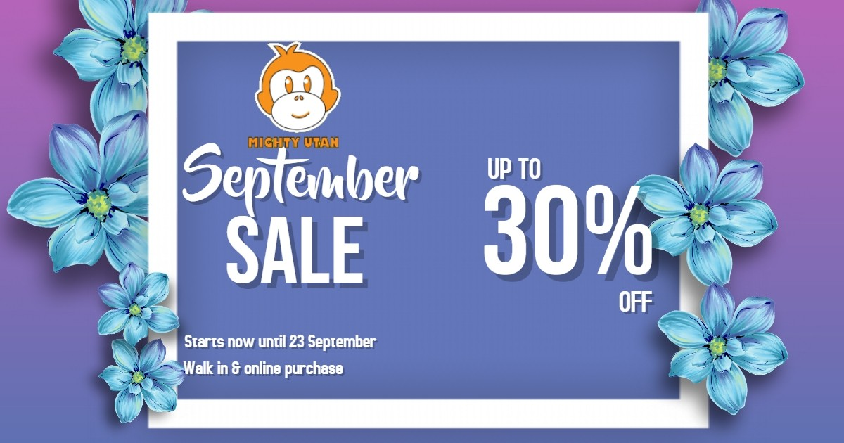 SEPTEMBER SALE UP TO 30% 2018